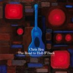 Chris Rea - Road to Hell & Back (Deluxe Edition) (2006)