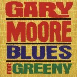 Gary Moore - Blues For Greeny (1995)