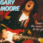 Gary Moore - And Then The Man said To His guitar (1998)