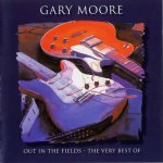 Gary Moore - Out In The Fields - The Very Best Of (1998)