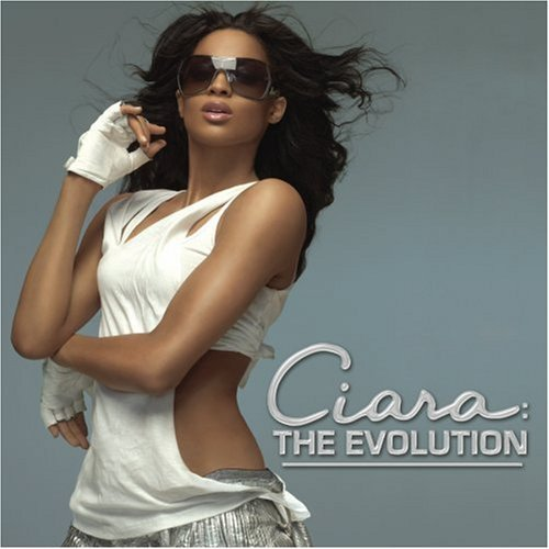 Ciara - The Evolution