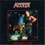 Accept - Staying A Life (Remastered) (1990)