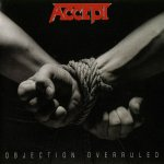 Accept - Objection Overruled (Remastered) (1993)