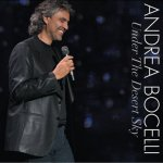 Andrea Bocelli - Under The Desert Sky (2006)