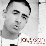 Jay Sean - All or Nothing (2009)