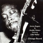 Muddy Waters - Chicago Bound (Jimmy Rogers) (1976)