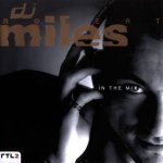 Robert Miles - DJ Robert Miles: In The Mix (1997)