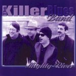 The Killer Blues Band - Mighty River (2000)