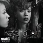 Keyshia Cole - Calling All Hearts (Deluxe Edition) (2010)