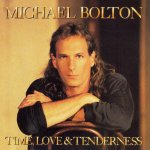 Michael Bolton - Time, Love & Tenderness (1991)