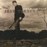 Josh Turner - Long Black Train (2003)