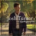 Josh Turner - Everything Is Fine (2007)