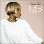 Mary J Blige - Growing Pains (2007)