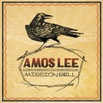 Amos Lee - Mission Bell (2011)